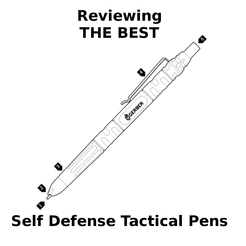 The MOST AMAZING And BEST Tactical Self Defense Pens For Sale: Revealed